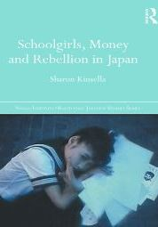 Schoolgirls, Money and Rebellion in Japan
