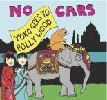 No Cars Yoko Goes to Bollywood