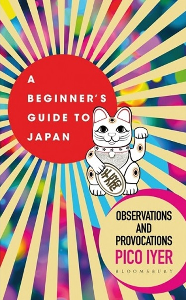 A Beginners Guide to Japan Pico Iyer